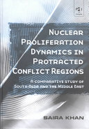 Nuclear Proliferation Dynamics in Protracted Conflict Regions
