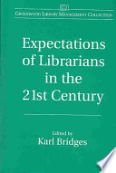 Expectations of Librarians in the 21st Century