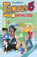 Famous 5 on the Case  Case File 6  The Case of the Thief Who Drinks From the Toilet Max Are The Children Of