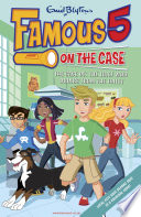 Famous 5 on the Case: Case File 6: The Case of the Thief Who Drinks From the Toilet Max Are The Children Of The Four Kids