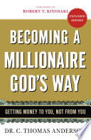 Becoming a Millionaire God s Way