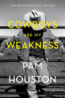 Cowboys Are My Weakness: Stories
