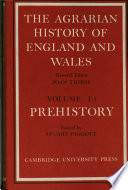 The Agrarian History of England and Wales  Volume 1  Part 1  Prehistory