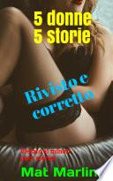 5 donne 5 storie  porn stories