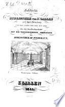 Geschichte der Bibliothek von St. Gallen seit ihrer Gründung um das Jahr 830 bis auf 1841
