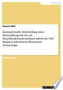 Konzeptionelle Entwicklung eines Kennzahlenpools für ein Einzelhandelsunternehmen mittels der SAP Business Information Warehouse Technologie