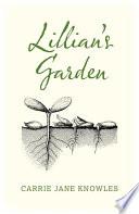 Lillian s Garden