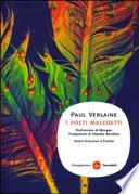 I poeti maledetti  Testo francese a fronte