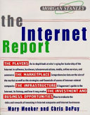 The Internet Report