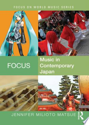 Focus: Music in Contemporary Japan - ISBN:9781317649540