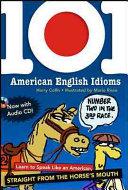 101 American English Idioms W Audio Cd