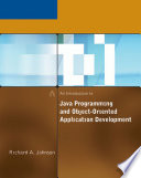 An Introduction to Java Programming and Object Oriented Application Development
