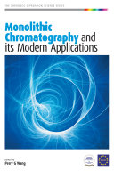 Monolithic Chromatography and Its Modern Applications