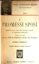 Opere di Alessandro Manzoni  I promessi sposi     e Storia della colonna infame  precede uno studio su gli anni di 0oviziato poetico del Manzoni  di Michele Scherillo  3  ed  1922
