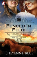 Fenced-In Felix Book Cover