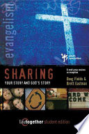 Sharing Your Story And God's Story : ways to share faith in jesus through prayer,...