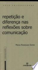 Repetição e diferença nas reflexões sobre comunicação
