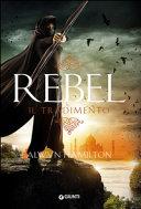 Rebel : il tradimento