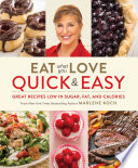 Eat What You Love  Quick   Easy Book PDF