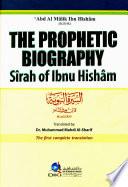 THE PROPHETIC BIOGRAPHY  SIRAH OF IBNU HISHAM