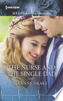 The Nurse and the Single Dad