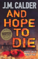 And Hope To Die : to expect. an anonymous letter to the...