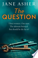 The Question  A bestselling psychological thriller full of shocking twists