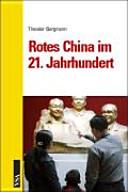 Rotes China im 21. Jahrhundert