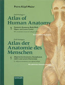 Wolf Heidegger s Atlas of Human Anatomy  Systemic anatomy  body wall  upper and lower limbs