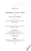 An Introduction to the composition of Latin Verse, etc