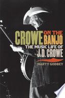 Crowe on the Banjo