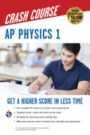 AP R  Physics 1 Crash Course Book   Online