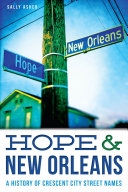 Hope & New Orleans: A History of Crescent City Street Names