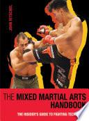 The Mixed Martial Arts Handbook