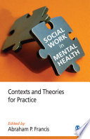 Social Work In Mental Health : scholarly reflections and writings on the different...