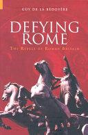 Defying Rome