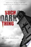 Such A Dark Thing book