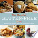 The Healthy Gluten Free Diet