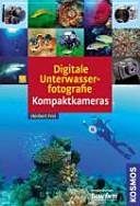 Digitale Unterwasserfotografie - Kompaktkameras