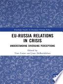 EU Russia Relations in Crisis