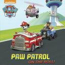 Paw Patrol on the Roll   Paw Patrol