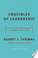 Crucibles Of Leadership : two people can have identical...