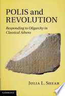 Polis and Revolution And The City Rebuilt Following The Oligarchic Revolutions