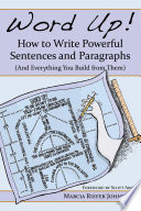 Word Up  How to Write Powerful Sentences and Paragraphs