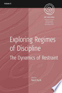 Exploring Regimes of Discipline Ubiquitous Elements Of Contemporary Social Life And Parlance