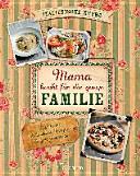 Mama Kocht F R Die Ganze Familie