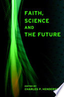 Faith  Science and the Future