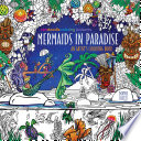 Zendoodle Coloring Presents Mermaids in Paradise