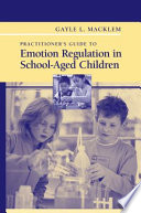 Practitioner S Guide To Emotion Regulation In School Aged Children