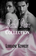 Lethal Desire Complete Collection
